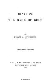 Hints on the Game of Golf ...