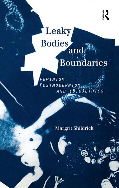 Download Leaky Bodies and Boundaries Book