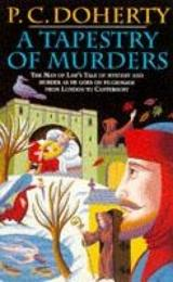 A Tapestry of Murders (Canterbury Tales Mysteries, Book 2)