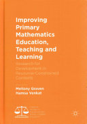 Improving Primary Mathematics Education  Teaching and Learning PDF