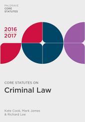Core Statutes on Criminal Law 2016-17