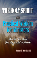 The Holy Spirit and Practical Wisdom for Ministers PDF