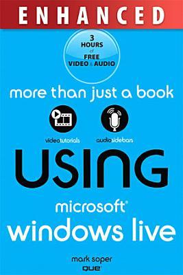 Using Microsoft Windows Live  Enhanced Edition