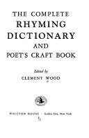 The Complete Rhyming Dictionary  and Poet s Craft Book PDF