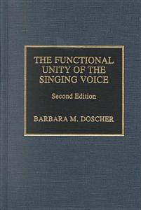 The Functional Unity of the Singing Voice PDF