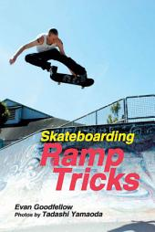 Skateboarding: Ramp Tricks
