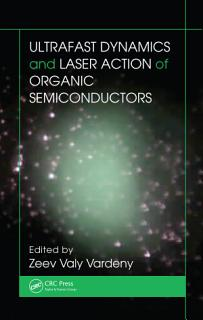 Ultrafast Dynamics and Laser Action of Organic Semiconductors Book