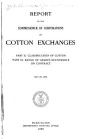Report of the commissioner of corporations on cotton exchanges ...