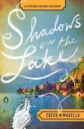 Shadows on the Lake: A Stefania Valenti Mystery