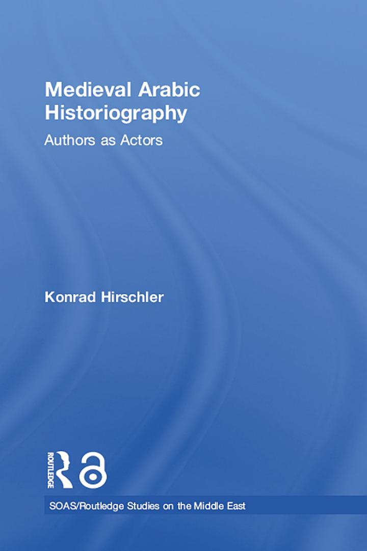 Medieval Arabic Historiography