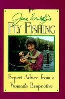 Joan Wulff s Fly Fishing PDF