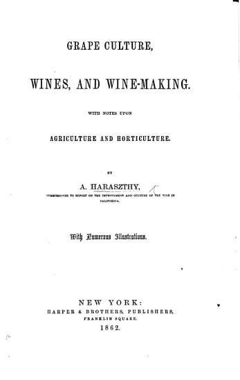 Grape culture  wines and wine making PDF