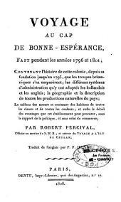 Voyage au cap de Bonne Espérance, fait pendant les années 1796 et 1801...: par Robert Percival