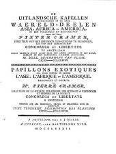 De Uitlandsche Kapellen: voorkomende in de drie Waereld-Deelen Asia, Africa en America. Beschryving van plaat CXCIII-CCLXXXVIII, Volume 3