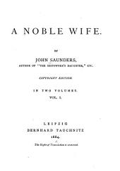 A Noble Wife: Volume 1