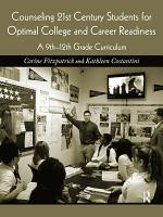 Counseling 21st Century Students for Optimal College and Career Readiness PDF