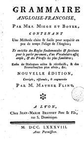 Grammaire angloise-françoise: contenant une méthode claire & facile pem ac qde temps l'usage de l'Anglais