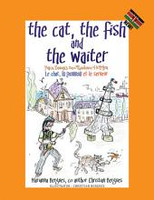 The Cat, the Fish and the Waiter (Swahili Edition) (English, Swahili and French Edition) ( a Children's Book): Paka, Samaki, Na Mhudumu Hotelini