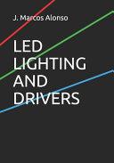 Led Lighting and Drivers