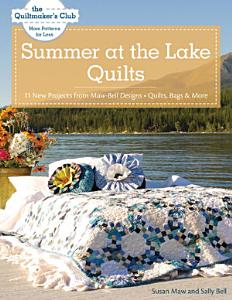Summer at the Lake Quilts Book