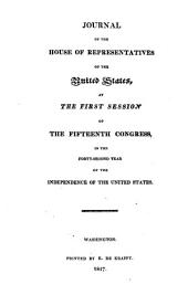 Journal: 1st-13th Congress . Repr. 14th Congress, 1st Session - 50th Congress, 2nd Session