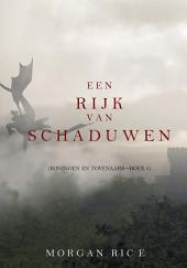 Een Rijk van Schaduwen (Koningen en Tovenaars— Boek #5)