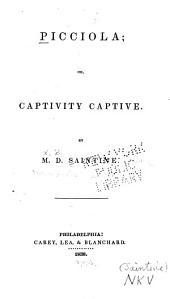 Picciola: Or, Captivity Captive