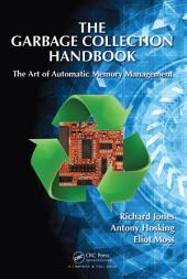 The Garbage Collection Handbook: The Art of Automatic Memory Management