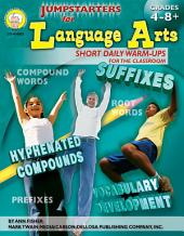 Jumpstarters for Language Arts, Grades 4 - 8: Short Daily Warm-Ups for the Classroom