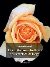 La verità come bellezza nell'estetica di Hegel