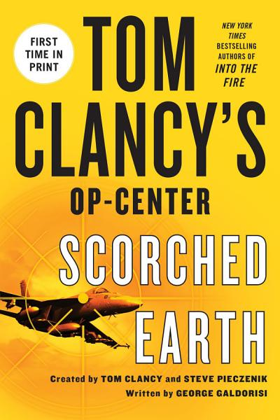 Download Tom Clancy s Op Center  Scorched Earth Book