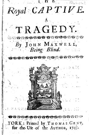 The Royal Captive  a Tragedy  in Five Acts and in Verse