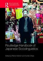 Routledge Handbook of Japanese Sociolinguistics PDF