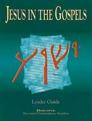 Jesus in the Gospels: Leader Guide