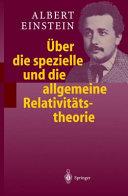 ber die spezielle und die allgemeine Relativit  tstheorie PDF
