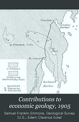 Contributions to Economic Geology  1905