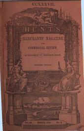 Hunt's Merchants' Magazine and Commercial Review: Volume 40
