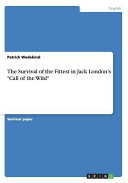 The Survival of the Fittest in Jack London's