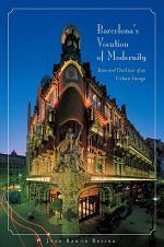 Barcelona's Vocation of Modernity