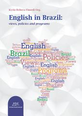 English in Brazil:: Views, policies and programs