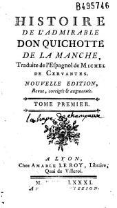 Histoire de l'admirable Don Quichotte de La Manche, traduite de l'espagnol de Michel de Cervantès [par Filleau de Saint-Martin]
