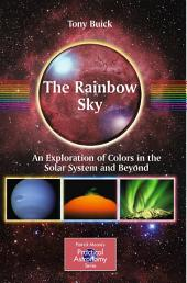 The Rainbow Sky: An Exploration of Colors in the Solar System and Beyond