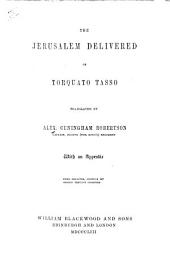 The Jerusalem Delivered of Torquato Tasso, Translated by A. C. Robertson. [With the Translator's Autograph.]