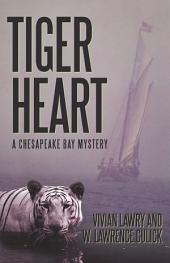 Tiger Heart: A Chesapeake Bay Mystery
