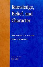 Knowledge, Belief, and Character