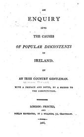 An Enquiry Into the Causes of Popular Discontents in Ireland