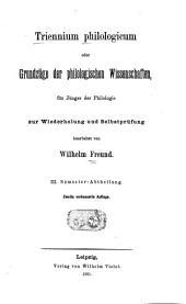 Triennium philologicum: oder Grundzüge der philologischen Wissenschaften, Band 3