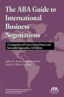 The ABA Guide to International Business Negotiations PDF