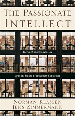 The Passionate Intellect PDF