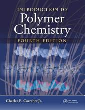 Introduction to Polymer Chemistry, Fourth Edition: Edition 4